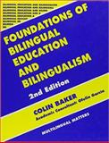 Foundations of Bilingual Education and Bilingualism, Baker, Colin, 1853593575