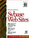 Building Sybase Websites, Hobuss, James, 0137983573