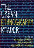 The Urban Ethnography Reader, , 0199743576