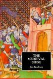 The Medieval Siege, Bradbury, Jim, 0851153577