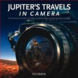 Jupiter's Travels in Camera, Ted Simon, 0857333577