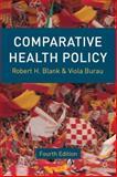 Comparative Health Policy, Blank, Robert H. and Burau, Viola, 1137023570