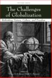 The Challenges of Globalization : Rethinking Nature, Culture, and Freedom, , 1405173572