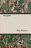 Discipline, Mary Brunton, 1406783579