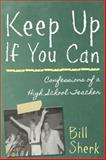 Keep up If You Can, Bill Sherk, 145970357X