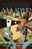 Adult AD/HD, Michele Novotni and Thomas A. Whiteman, 1576833577