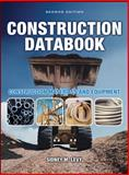 Construction Databook : Construction Materials and Equipment, Levy, Sidney, 0071613579