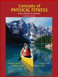 Concepts of Physical Fitness, Gregory J. Welk and Karen A. Welk, 0073523577
