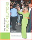The Practice of Public Relations, Seitel, Fraser P., 0133083578