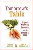 Tomorrow's Table, Pamela C. Ronald and Raoul W. Adamchak, 0195393570