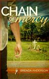 Chain of Mercy, Brenda Anderson, 0985723572