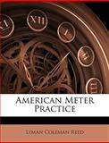 American Meter Practice, Lyman Coleman Reed, 1146163576