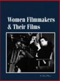 Women Filmmakers and Their Films, , 1558623574