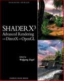 ShaderX3 : Advanced Rendering with DirectX and OpenGL, Engel, Wolfgang, 1584503572