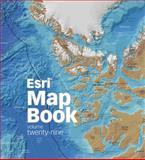 Esri Map Book, Volume 29, Esri, 158948357X