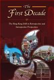 The First Decade : The Hong Kong SAR in Retrospective and Introspective Perspectives, , 9629963574