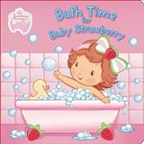 Bath Time for Baby Strawberry, , 0448443570