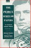 The Peirce Seminar Papers Vol. 1 : The Annual of Semiotic Analysis, , 085496357X