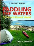 A Pocket Guide to Paddling the Waters of Mt. Desert Island, Earl Brechlin, 0892723572