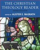 The Christian Theology Reader, McGrath, Alister E., 1405153571