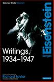 Writings, 1934-1947 Vol. 3 : Sergei Eisenstein Selected Works, Eisenstein, Sergei M., 1848853572