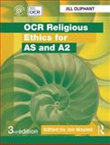 OCR Religious Ethics for AS and A2, Oliphant, Jill, 0415523575