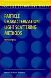 Particle Characterization : Light Scattering Methods, Xu, Renliang, 1402003579
