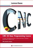CNC 50 Hour Programming Course, Lorenzo Rausa, 1493713574