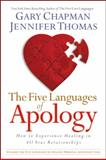 The Five Languages of Apology, Jennifer M. Thomas and Gary Chapman, 1881273571