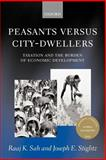 Peasants versus City-Dwellers : Taxation and the Burden of Economic Development, Sah, Raaj K. and Stiglitz, Joseph E., 0199253579