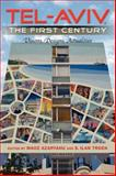 Tel-Aviv, the First Century : Visions, Designs, Actualities, , 0253223571