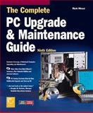 Complete PC Upgrade and Maintenance Guide, Minasi, Mark, 0782123570