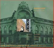 The Architecture of New Prague, 1895-1945, Svácha, Rostislav, 0262193582