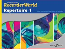 Recorderworld Repertoire 1, Pam Wedgwood, 0571523587