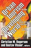 Urban Tourism in the Developing World : The South African Experience, , 0765803585