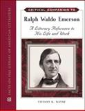 Critical Companion to Ralph Waldo Emerson, Wayne, Tiffany K., 0816073589