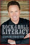 Rock and Roll Literacy 9781554693580