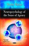 Neuropsychology of the Sense of Agency, Balconi, Michela, 1608763587