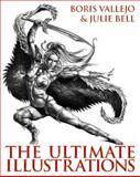 The Ultimate Illustrations, Boris Vallejo and Julie Bell, 006173358X