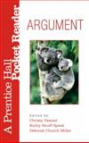 Argument : A Prentice Hall Pocket Reader, Desmet, Christy and Houff, Kathy, 0132323583