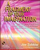 Fragment Your Imagination, Zobkiw, Joseph, 0201483580