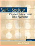 Self and Society : A Symbolic Interactionist Social Psychology, Hewitt, John P., 0205373585
