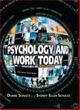 Psychology and Work Today, Schultz, Duane and Schultz, Sydney Ellen, 0205683584