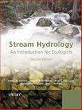 Stream Hydrology : An Introduction for Ecologists, Gordon, Nancy D. and Finlayson, Brian L., 0470843586