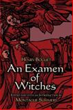 An Examen of Witches, Henry Boguet, 0486473589