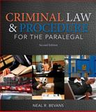 Criminal Law and Procedure for the Paralegal, Bevans, Neal R., 113369358X