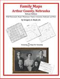 Family Maps of Arthur County, Nebraska, Deluxe Edition : With Homesteads, Roads, Waterways, Towns, Cemeteries, Railroads, and More, Boyd, Gregory A., 1420313584