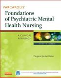 Varcarolis' Foundations of Psychiatric Mental Health Nursing 7th Edition