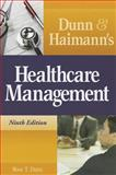 Dunn and Haimann's Healthcare Management 9th Edition