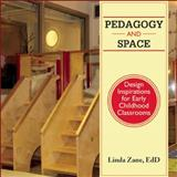 Pedagogy and Space, Linda Zane, 1605543586